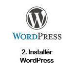 2. Installer WordPress på dit webhotel